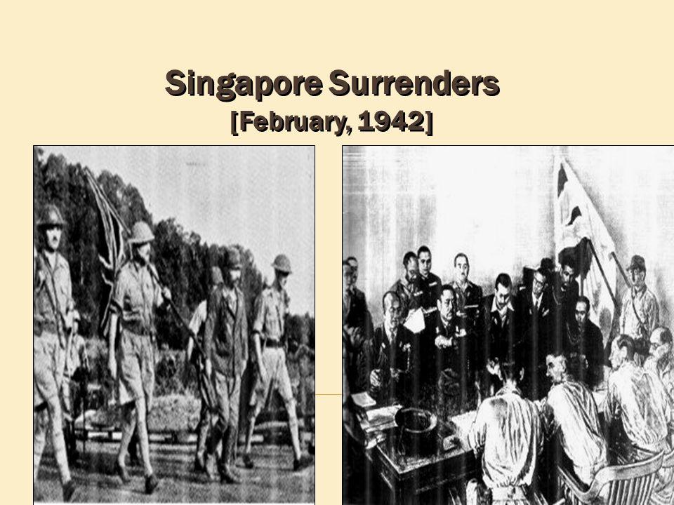 Singapore Surrenders [February, 1942]