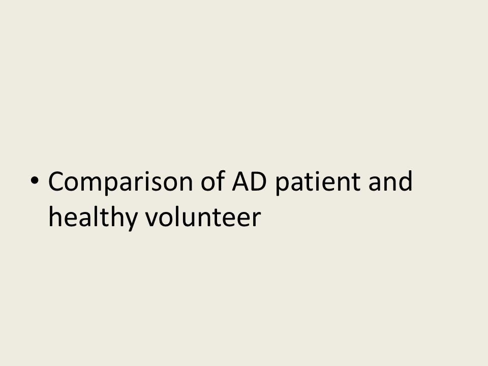 Comparison of AD patient and healthy volunteer