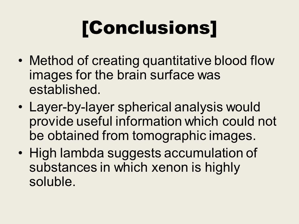 [Conclusions] Method of creating quantitative blood flow images for the brain surface was established.