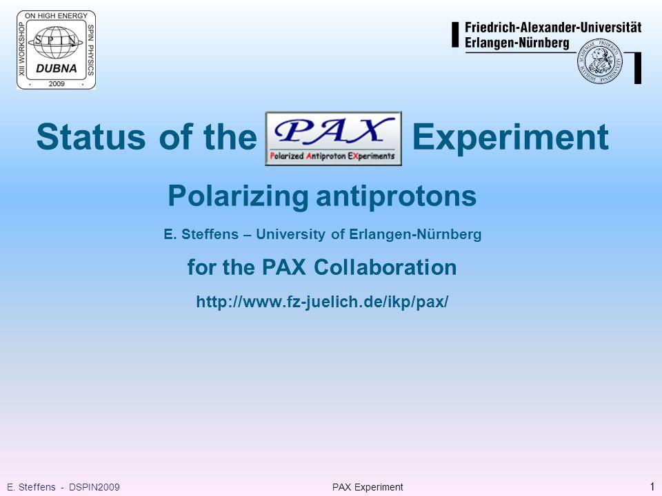 Proposed methods: Some history … EPAC 1988  Stern-Gerlach splitting never tried (huge effort) 42 PAX ExperimentE.