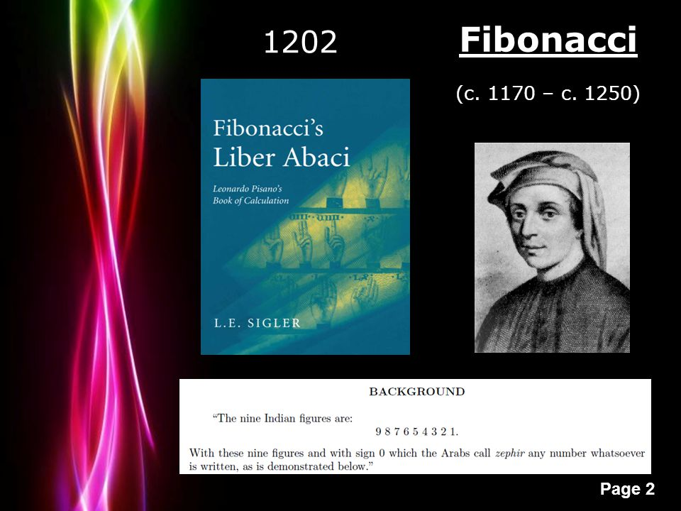 Powerpoint Templates Page 2 Fibonacci (c. 1170 – c. 1250) 1202