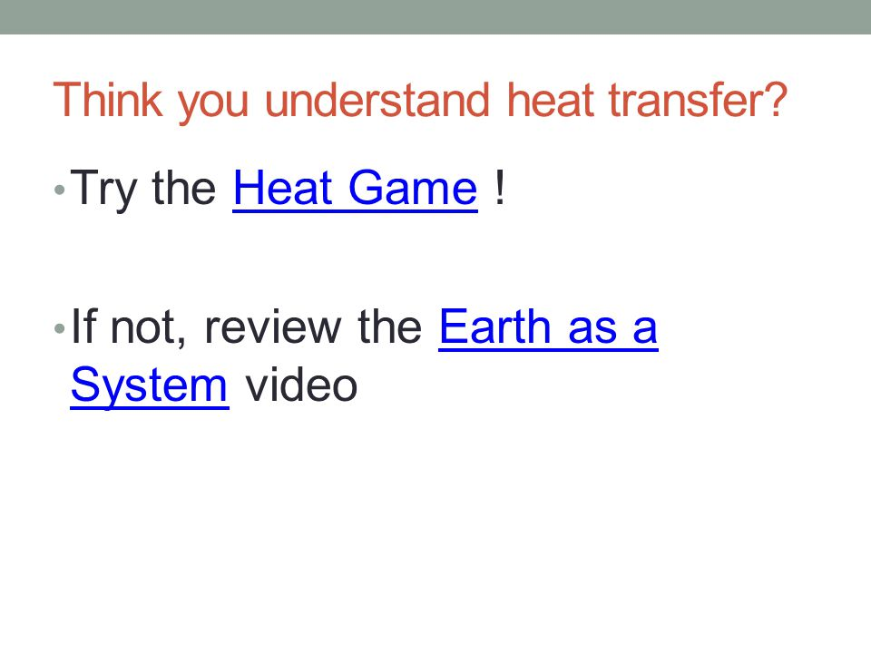 Think you understand heat transfer.