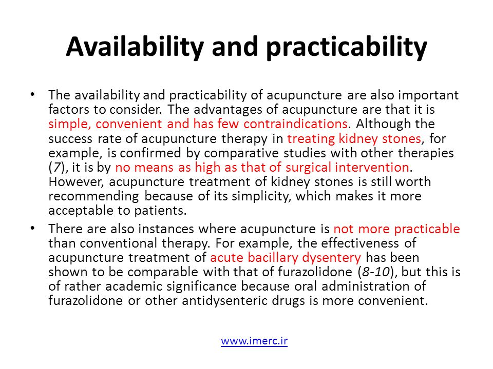 Availability and practicability The availability and practicability of acupuncture are also important factors to consider. The advantages of acupunctu