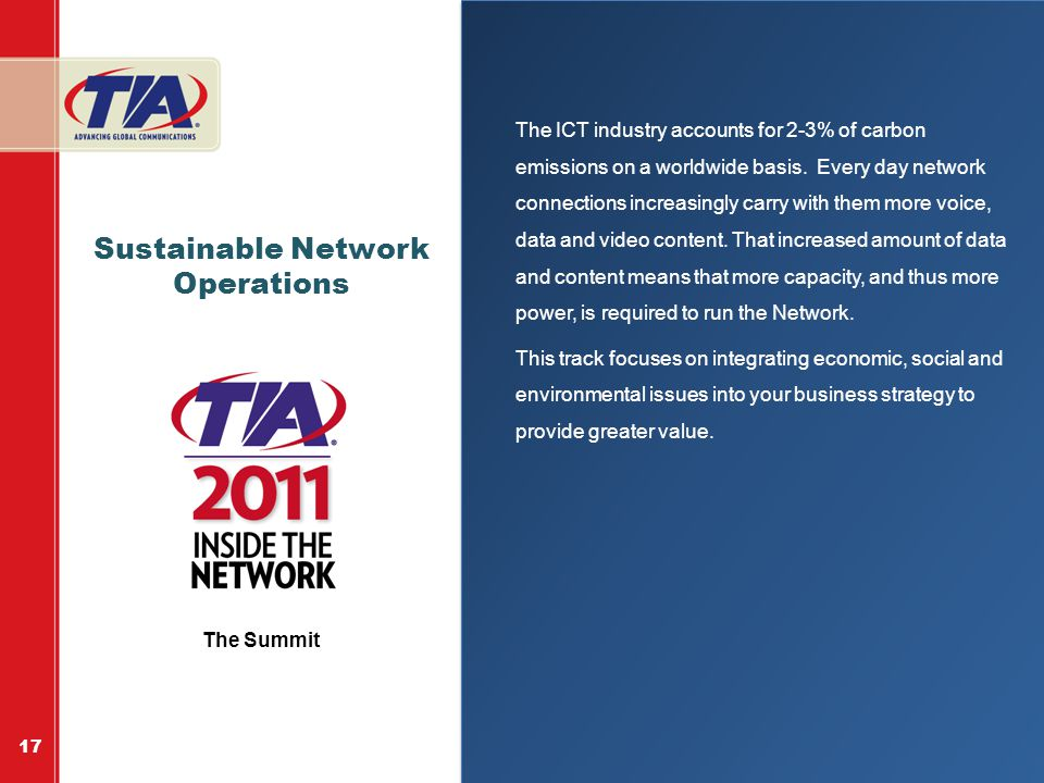 Sustainable Network Operations The ICT industry accounts for 2-3% of carbon emissions on a worldwide basis.