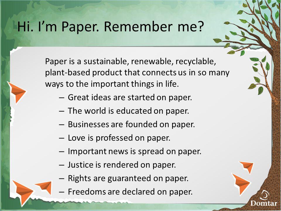 Hi. I'm Paper. Remember me.