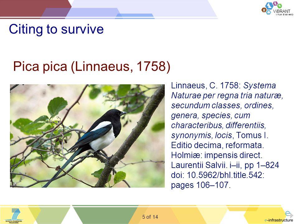 Virtual Biodiversity ViBRANT 5 of Citing to survive 14 Linnaeus, C.
