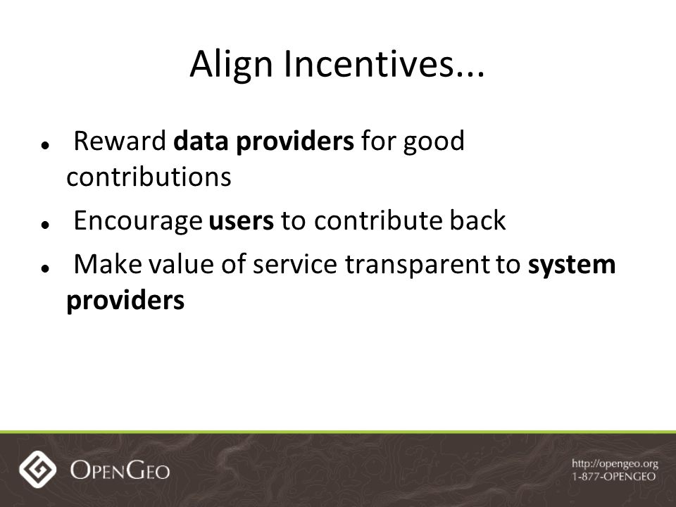 Align Incentives...