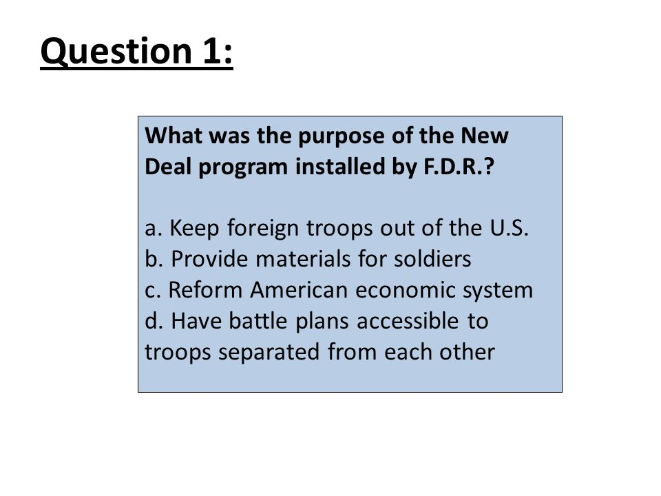 What was the purpose of the New Deal program installed by F.D.R..