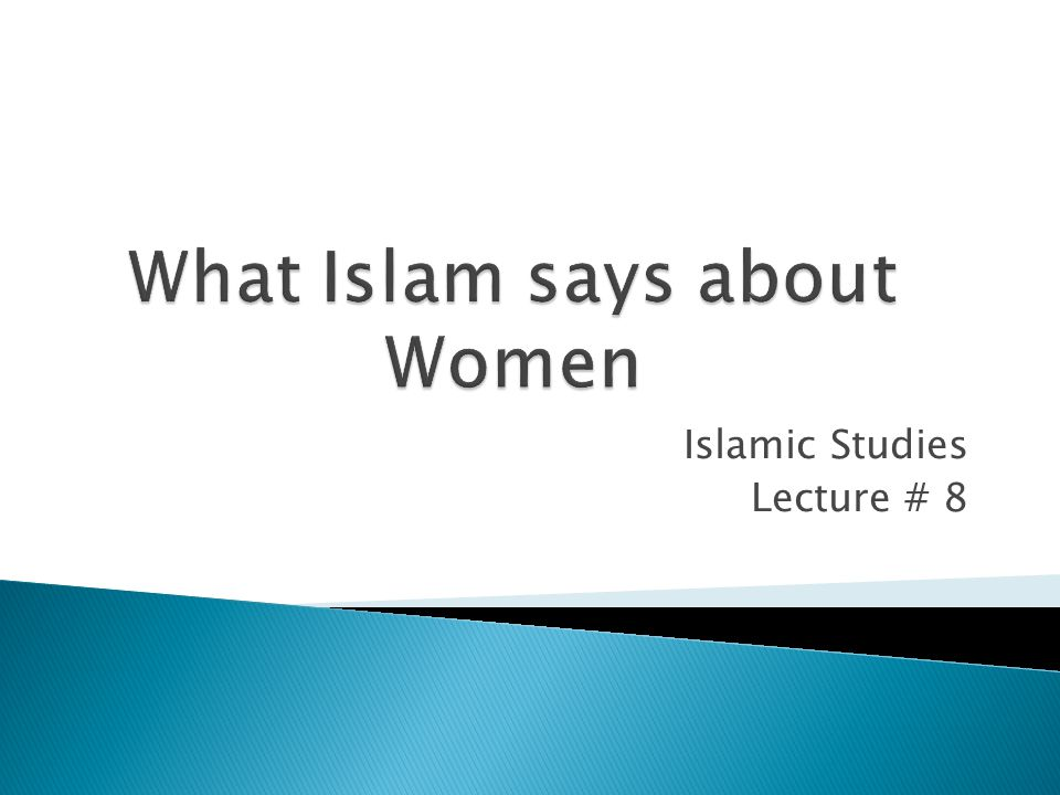 Islamic Studies Lecture # 8