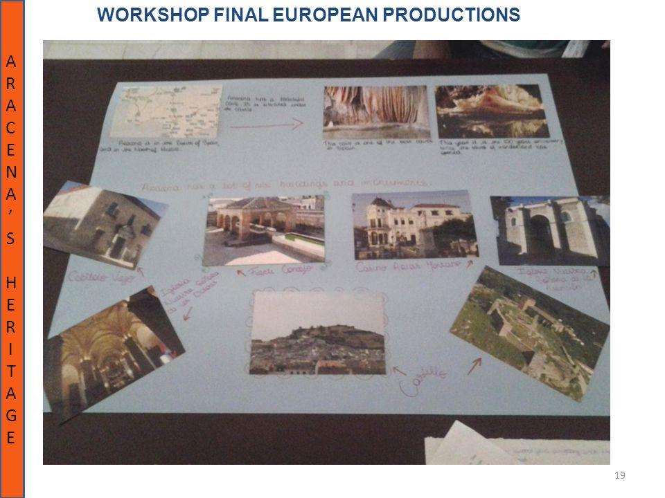 19 WORKSHOP FINAL EUROPEAN PRODUCTIONS ARACENA'SHERITAGEARACENA'SHERITAGE