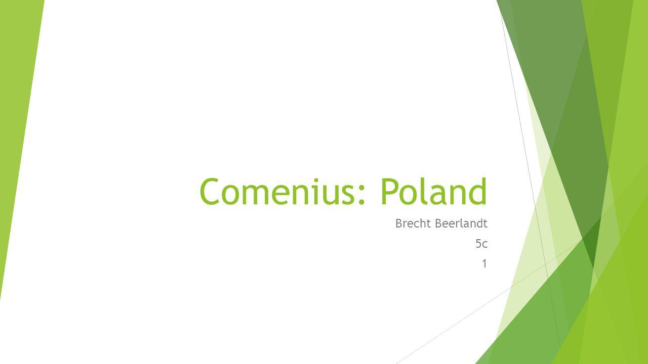 Comenius: Poland Brecht Beerlandt 5c 1