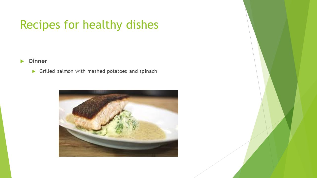 Recipes for healthy dishes  Dinner  Grilled salmon with mashed potatoes and spinach