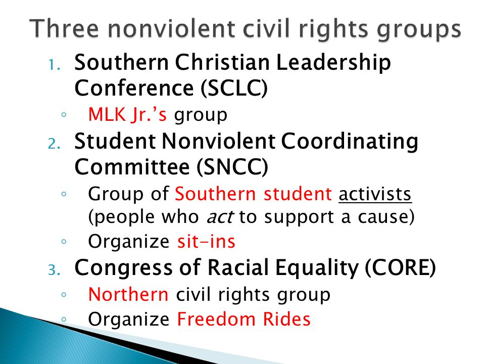 1. Southern Christian Leadership Conference (SCLC) ◦ MLK Jr.'s group 2.