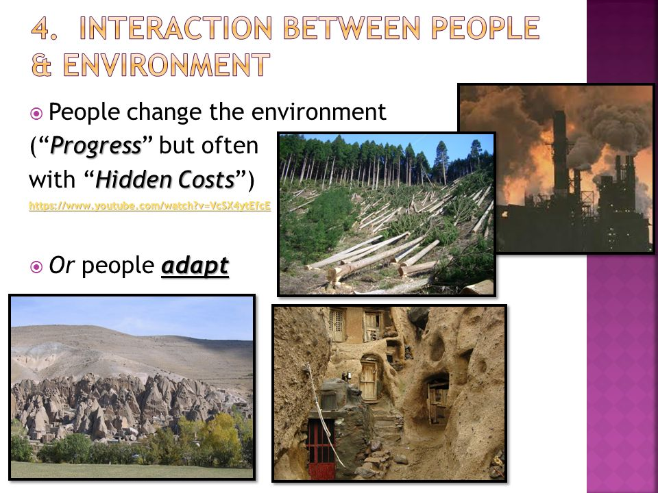  People change the environment Progress ( Progress but often Hidden Costs with Hidden Costs ) https://www.youtube.com/watch v=VcSX4ytEfcE adapt  Or people adapt