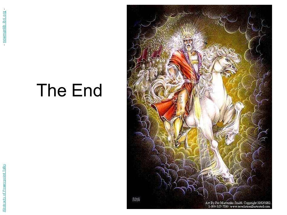 The End Abstracts of Powerpoint Talks - newmanlib.ibri.org -newmanlib.ibri.org