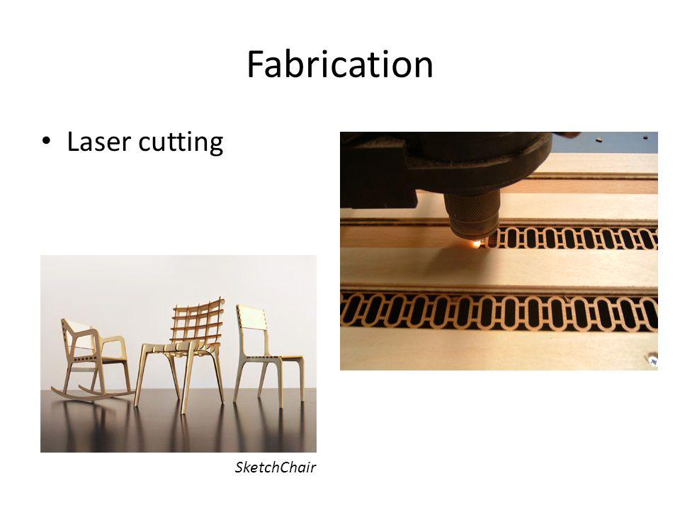 Fabrication Laser cutting SketchChair