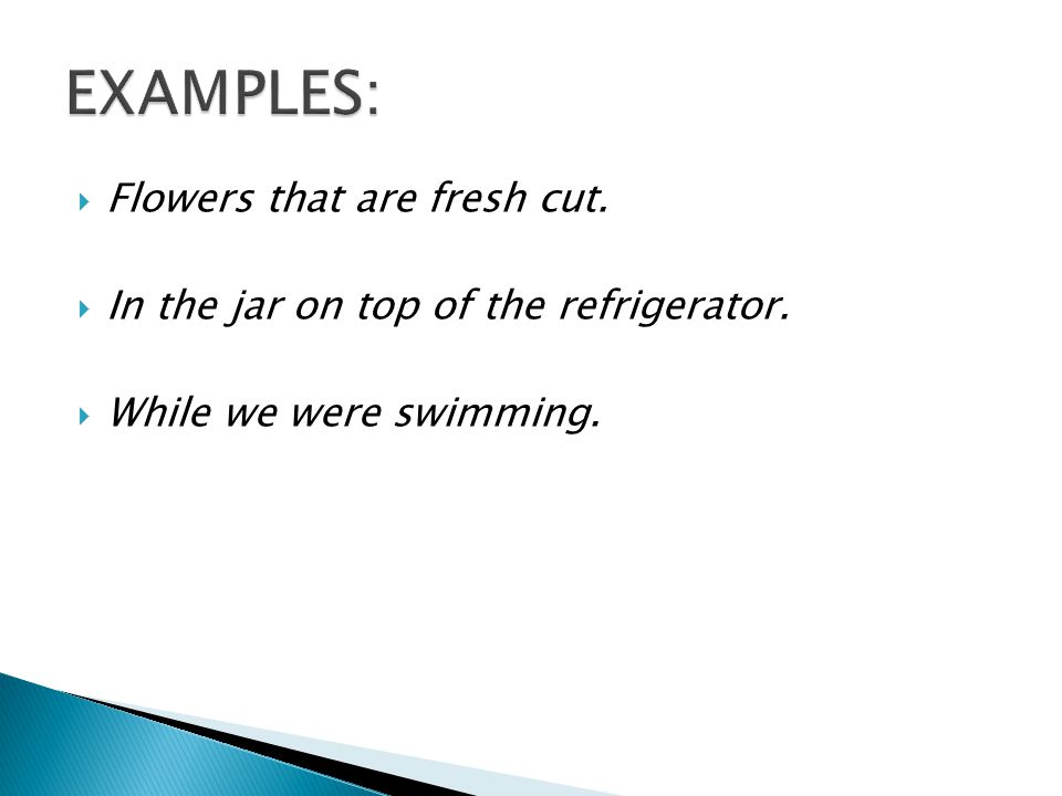  Flowers that are fresh cut.  In the jar on top of the refrigerator.  While we were swimming.