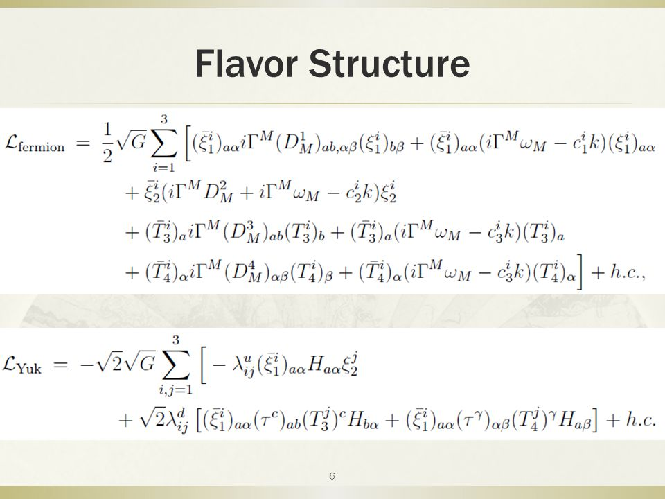 Flavor Structure 6