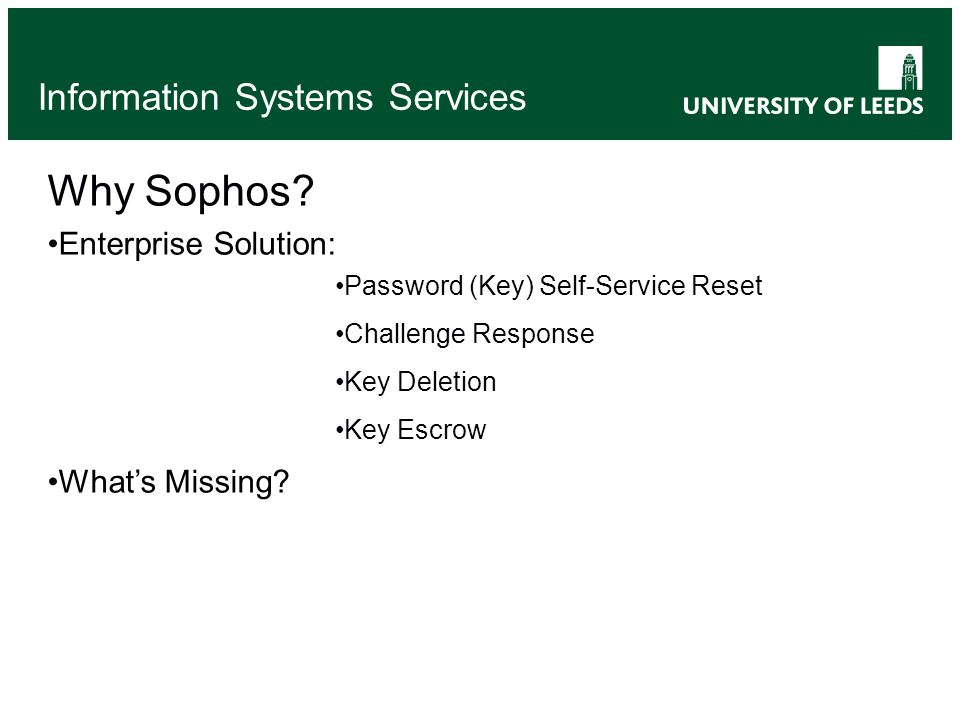 Information Systems Services Why Sophos.