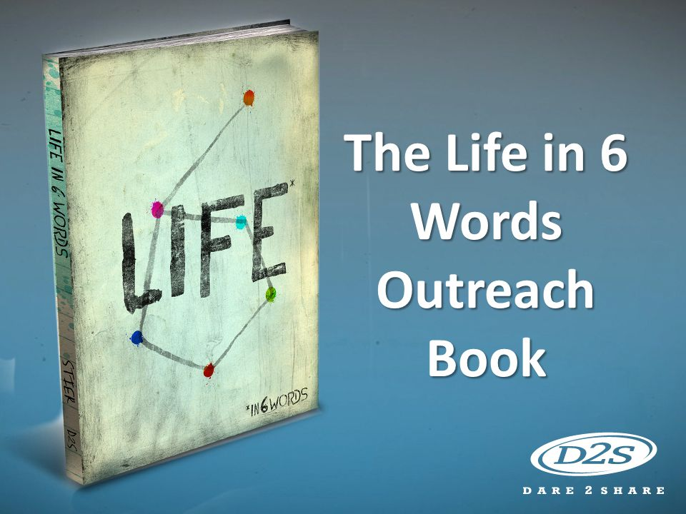 The Life in 6 Words Outreach Book
