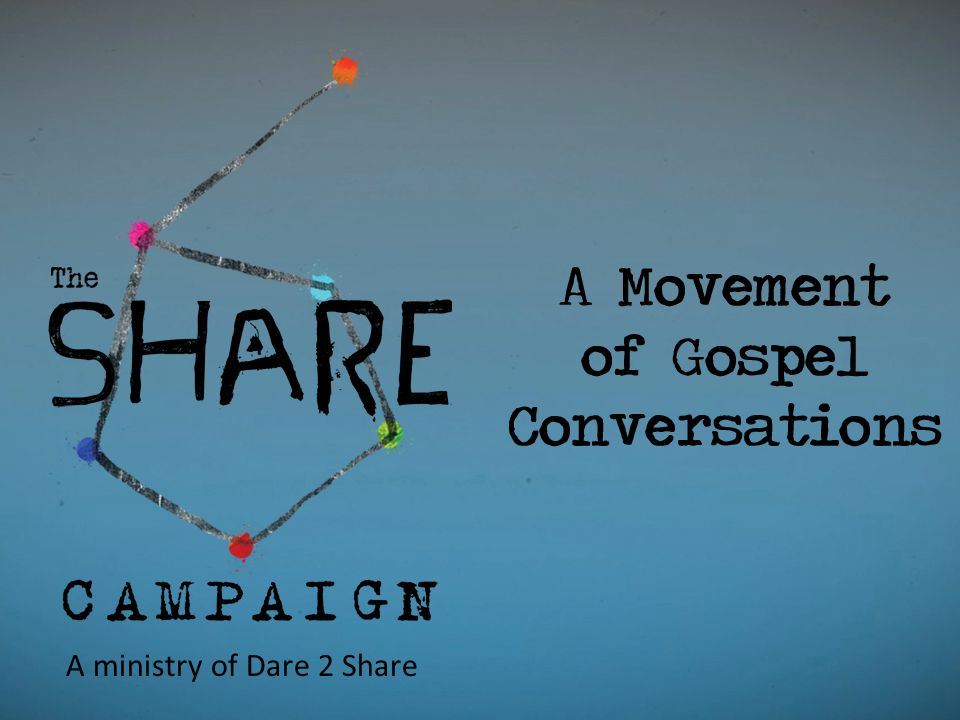 A ministry of Dare 2 Share