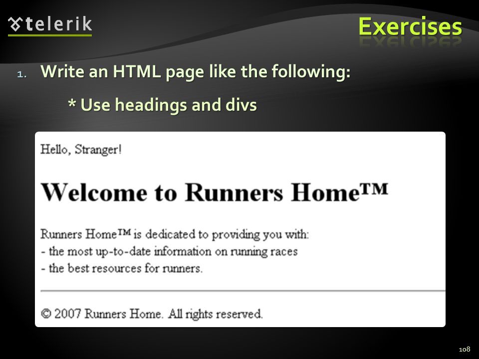 1. Write an HTML page like the following: * Use headings and divs 108