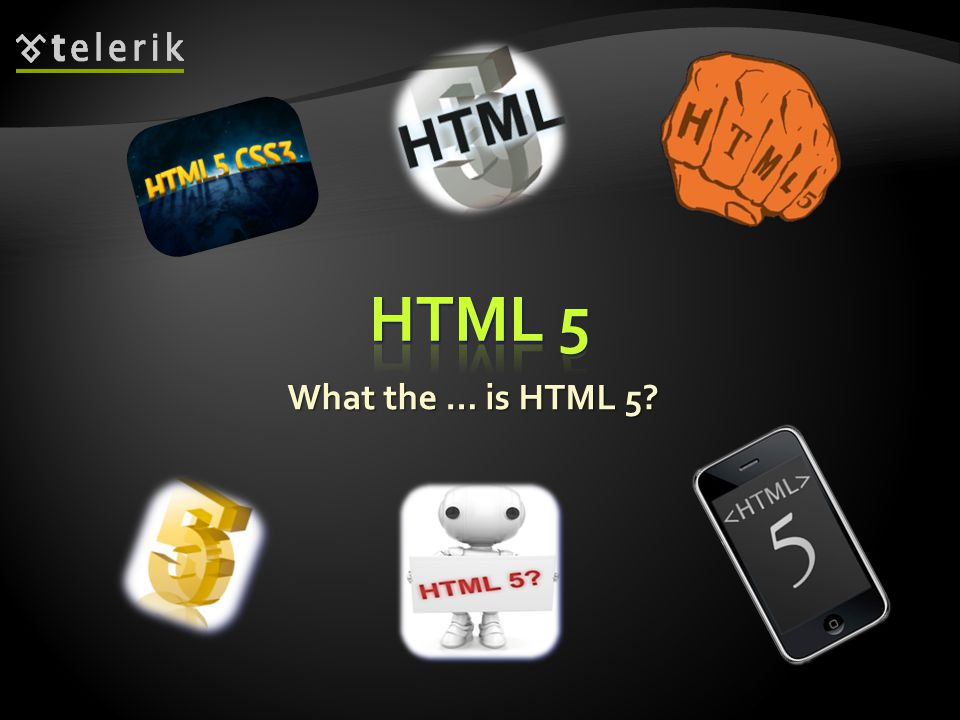 What the … is HTML 5