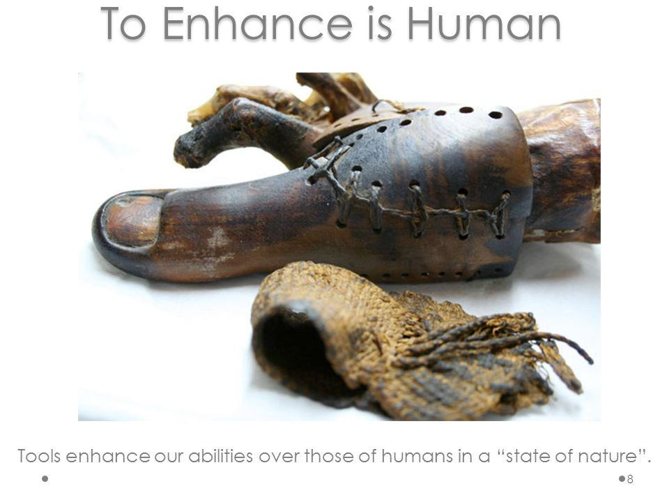 If enhancement is human, what's the problem.