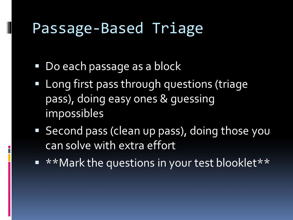 ACT General Tips  Rephrase for understanding  ACT Questions are rarely presented in the simplest, most helpful way.