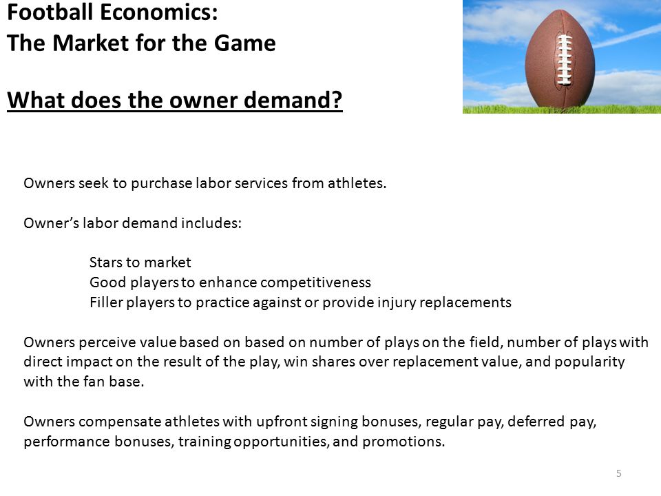 Owners seek to purchase labor services from athletes.