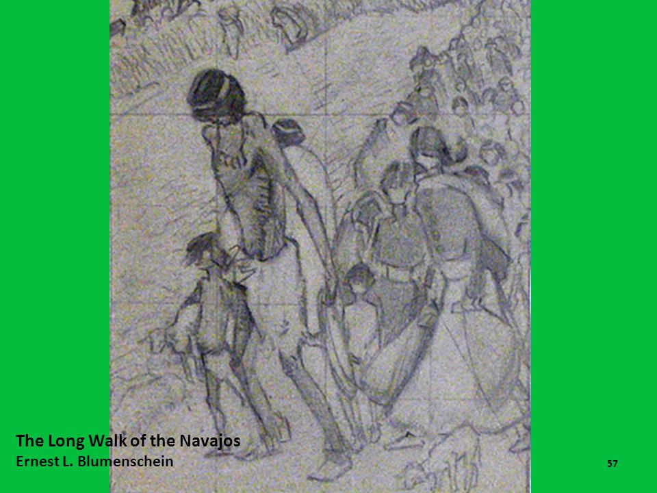 The Long and Bumpy Road to Statehood 13-14 57 The Long Walk of the Navajos Ernest L. Blumenschein
