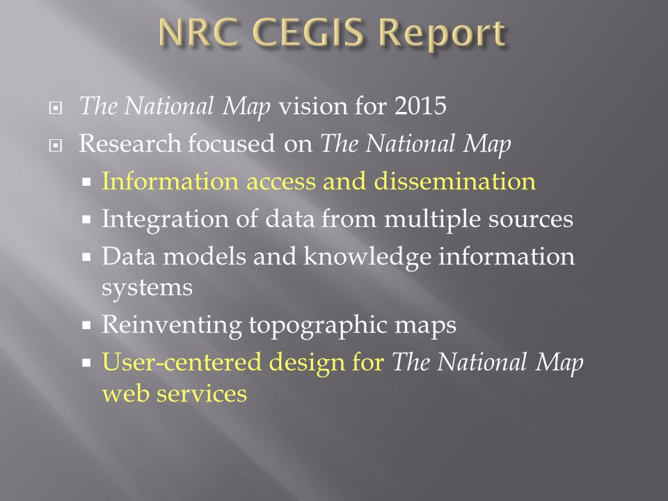  Priority research topic for CEGIS according to National Research Council Report  Interactive process of system development linking developers with users at every stage  Major research area in computer science and human-computer interaction  Long tradition in cartography; flurry of GIS research in mid 1990's