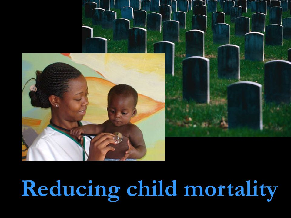 Reducing child mortality