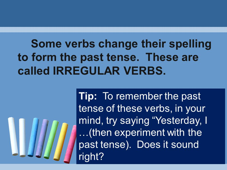 STATION 3: Past Tense of the Verbs Write the past form of the following verbs. 1.seek-sought 2.has/have-had 3.put-put 4.keep-kept 5.kneel-knelt/kneele