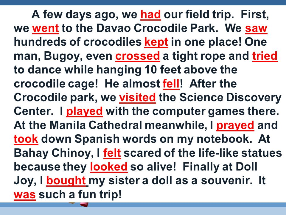 A few days ago, we have our field trip. First, we go to the Davao Crocodile Park.