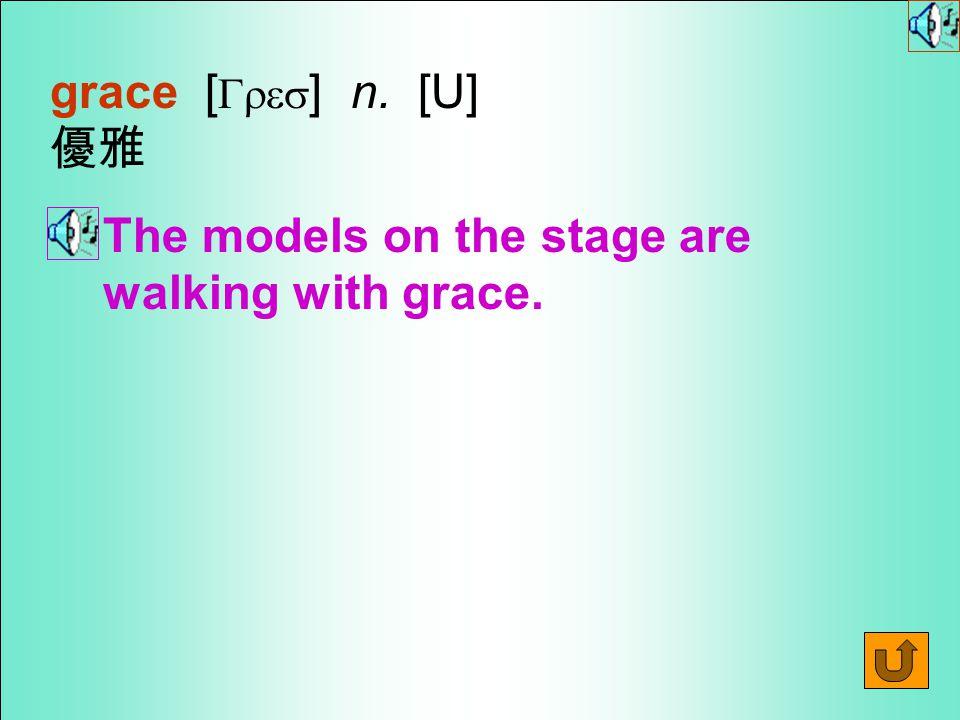 Words for Production 16.graceful [ `Gresf1l ] adj.