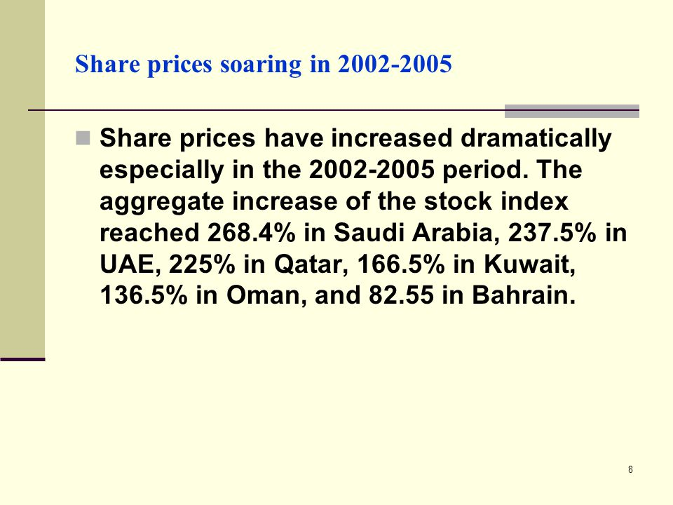 8 Share prices soaring in 2002-2005 Share prices have increased dramatically especially in the 2002-2005 period.