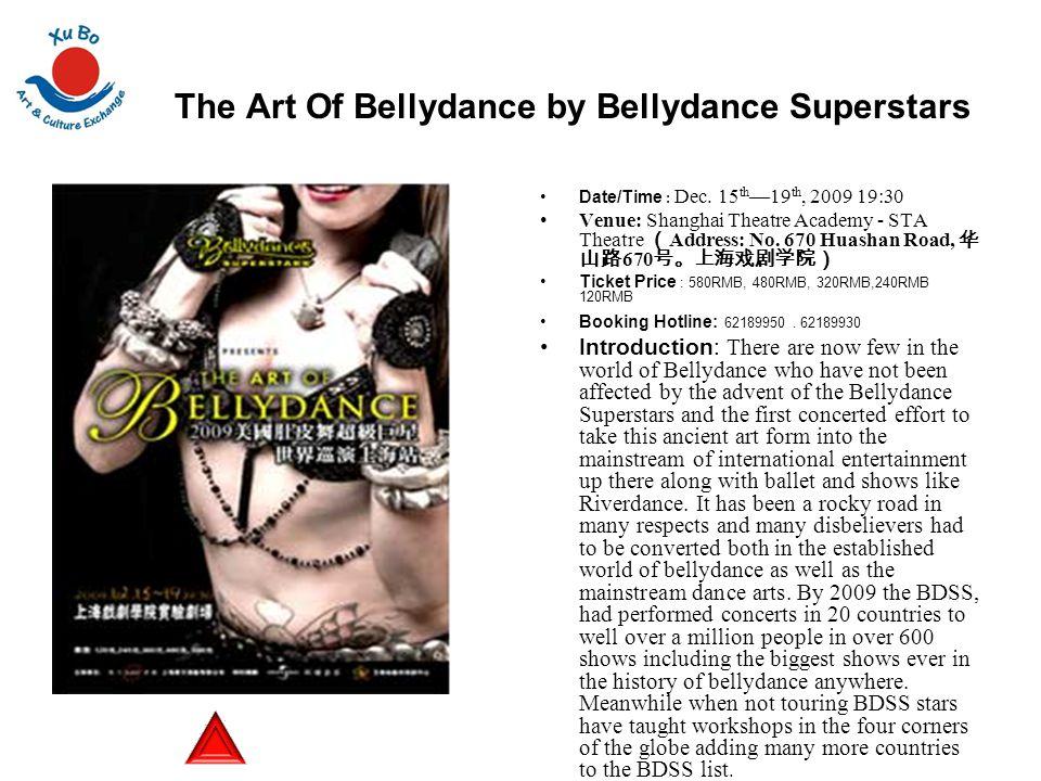 The Art Of Bellydance by Bellydance Superstars Date/Time : Dec.