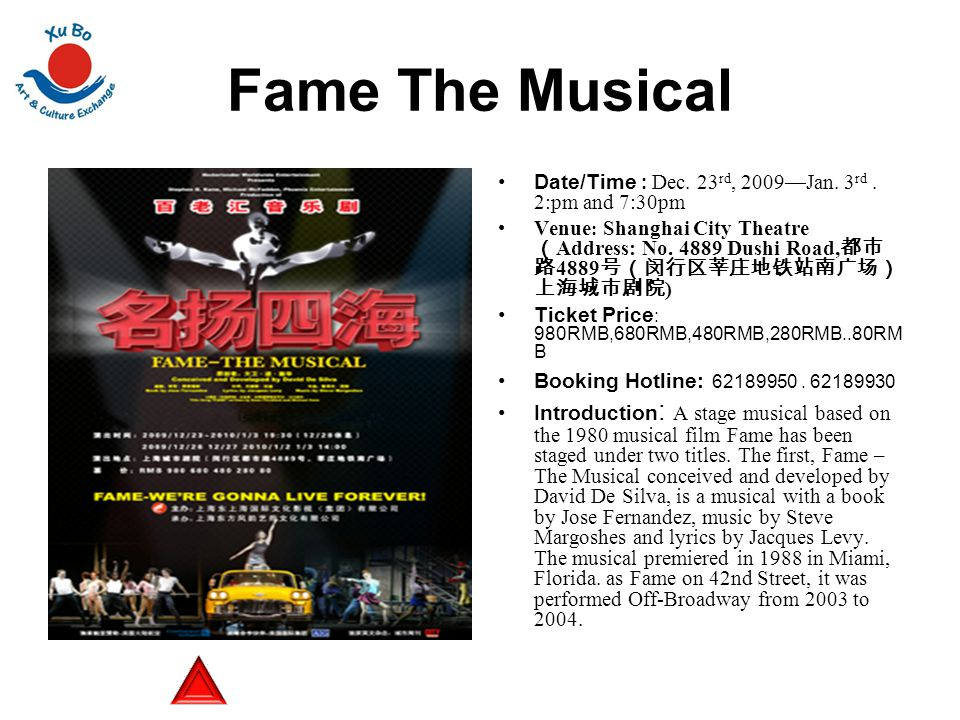 Fame The Musical Date/Time : Dec. 23 rd, 2009—Jan.