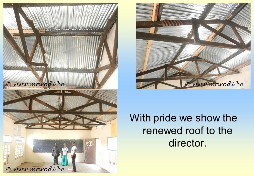 With pride we show the renewed roof to the director. © www.marodi.be