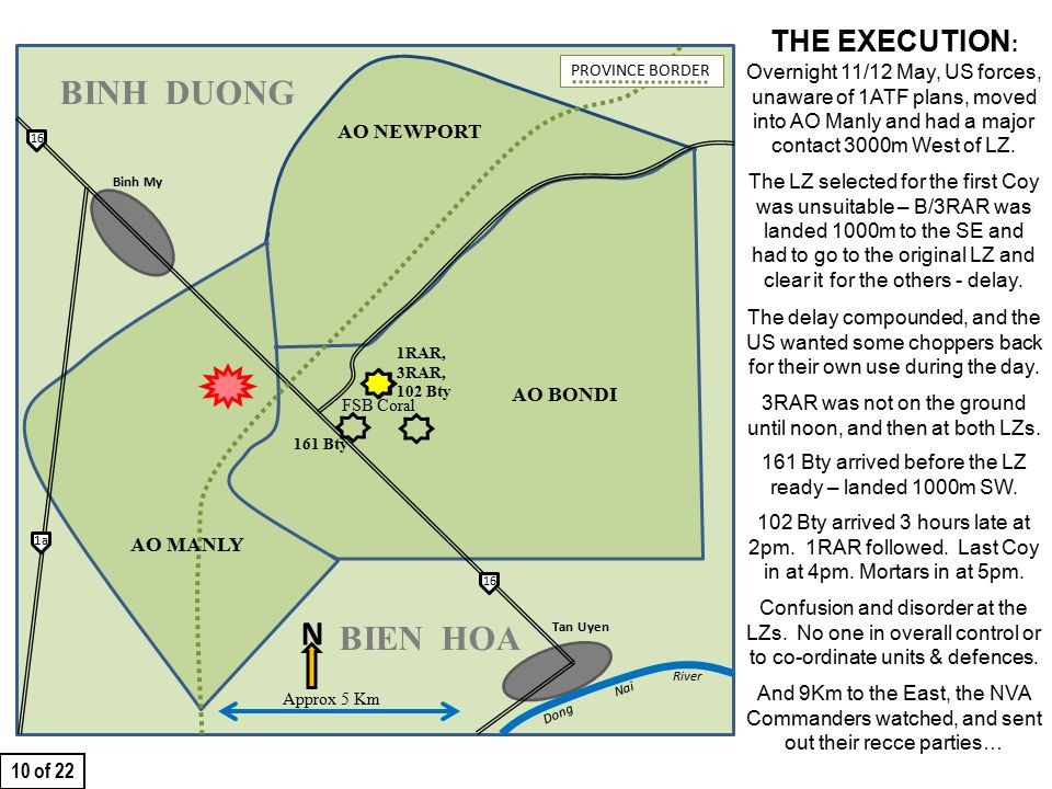 THIS SLIDE AND PRESENTATION WAS PREPARED BY DAVE SABBEN WHO RETAINS COPYRIGHT © ON CREATIVE CONTENT THE EXECUTION : Overnight 11/12 May, US forces, unaware of 1ATF plans, moved into AO Manly and had a major contact 3000m West of LZ.