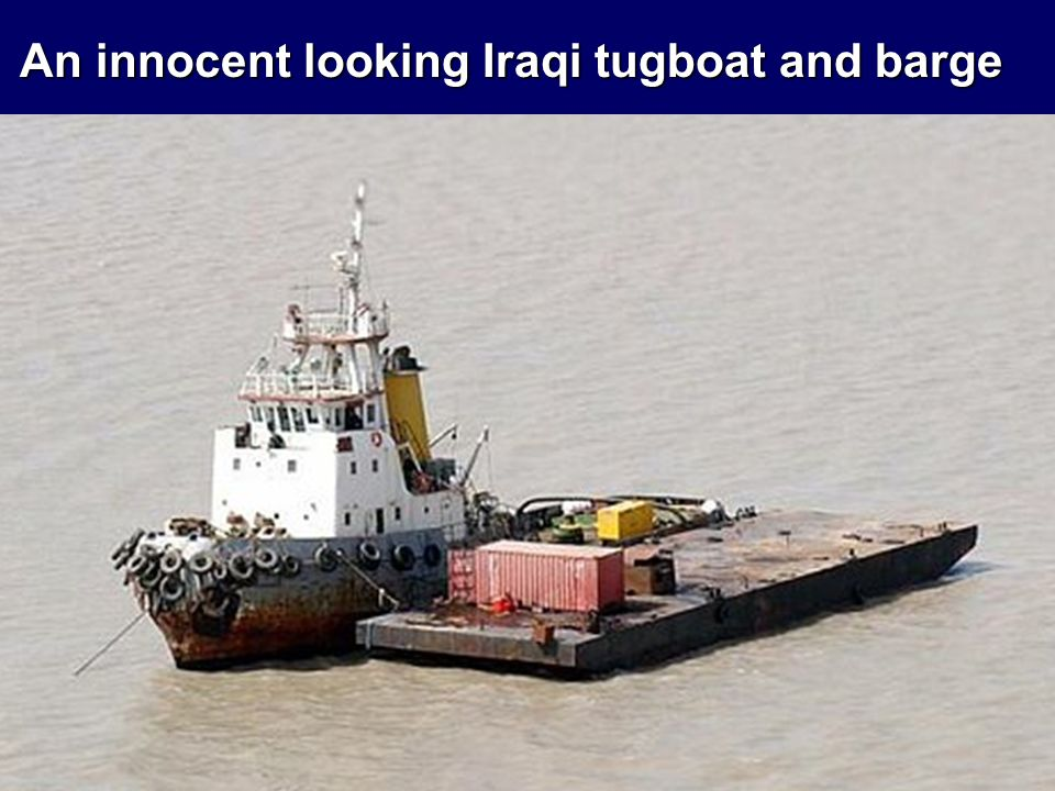 An innocent looking Iraqi tugboat and barge