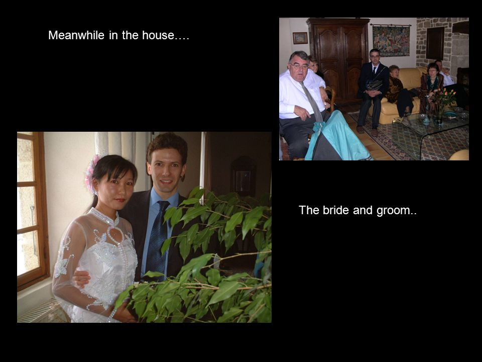 Meanwhile in the house…. The bride and groom..