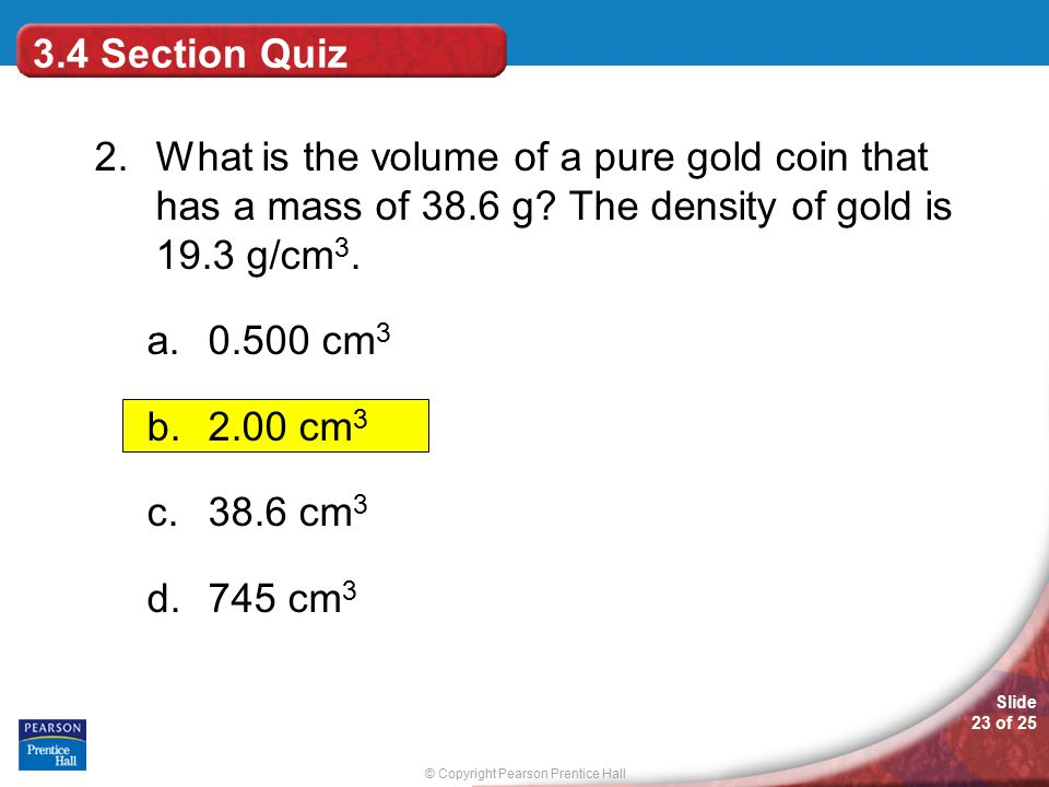 © Copyright Pearson Prentice Hall Slide 23 of 25 3.4 Section Quiz 2.