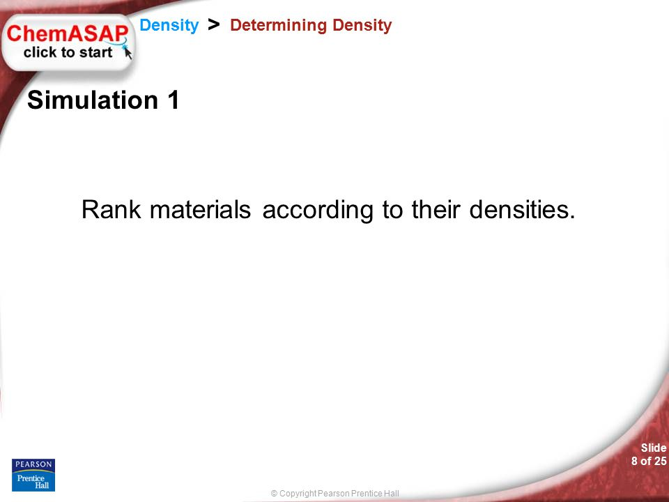 © Copyright Pearson Prentice Hall SAMPLE PROBLEM Slide 19 of 25 3.11