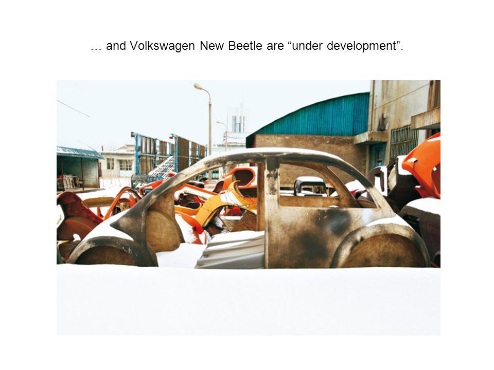 … and Volkswagen New Beetle are under development .