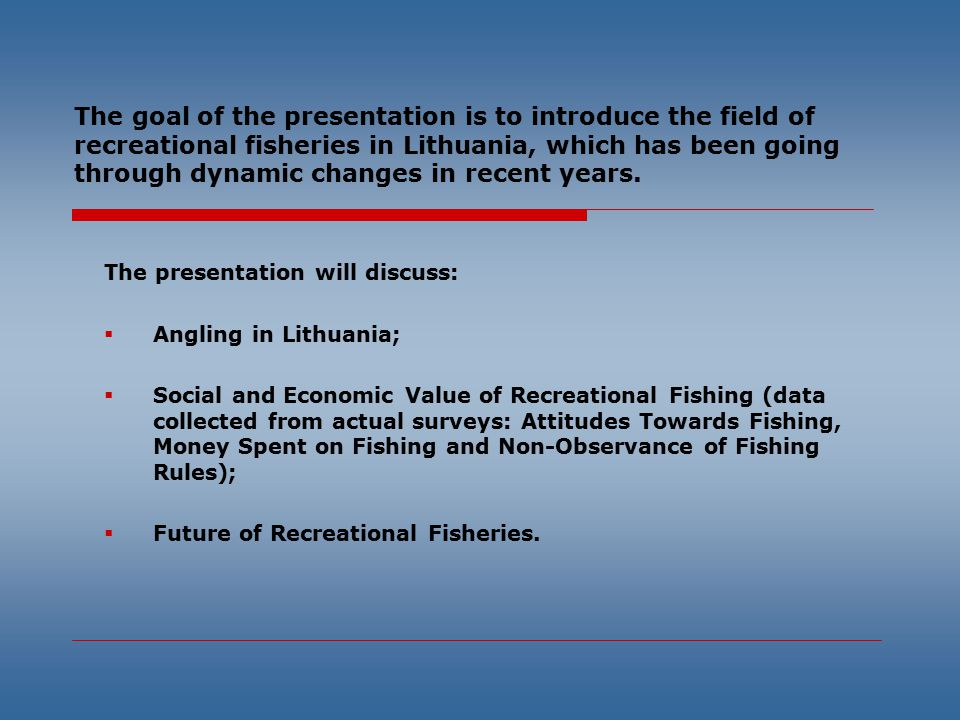The goal of the presentation is to introduce the field of recreational fisheries in Lithuania, which has been going through dynamic changes in recent years.