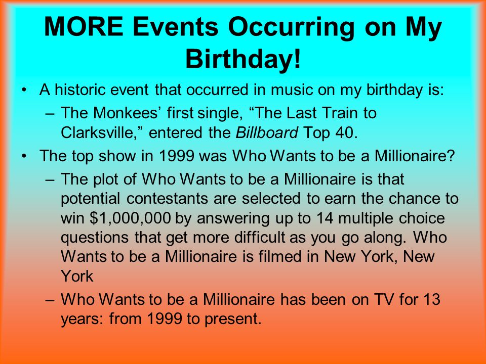 EVEN MORE Events Occurring on My Birthday.