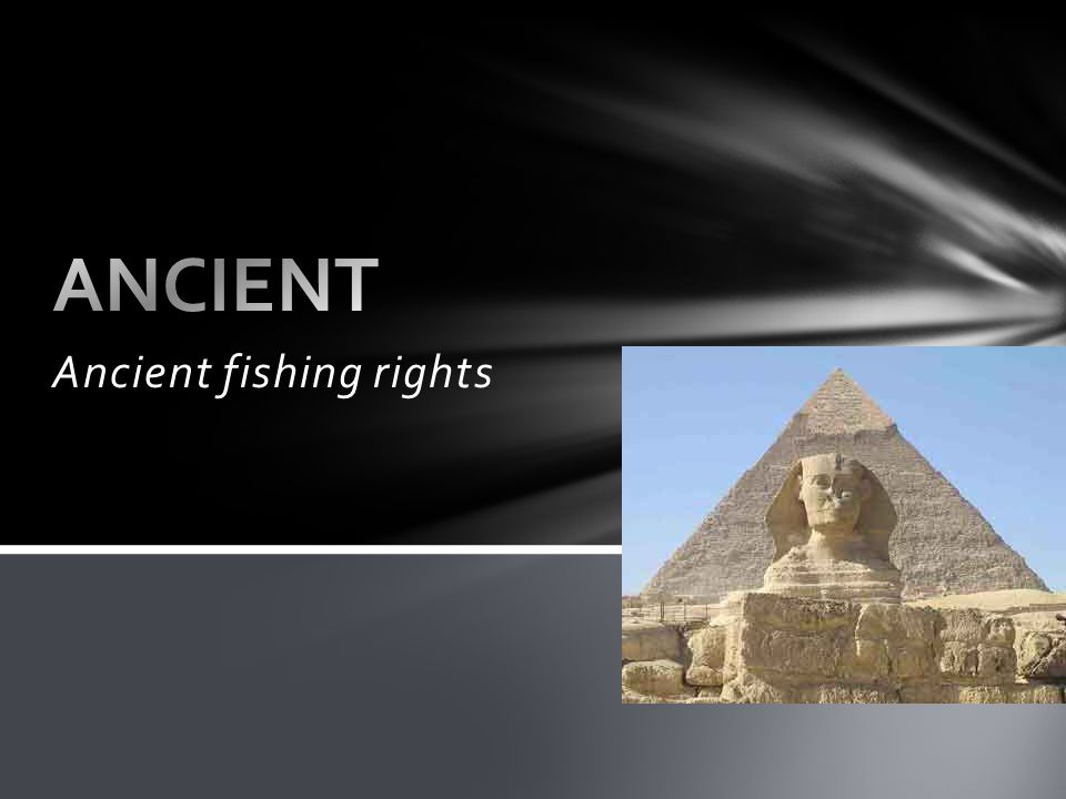 Ancient fishing rights