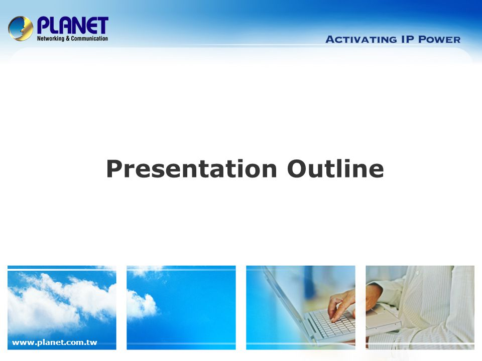 www.planet.com.tw 3 / 24 Presentation Outline  Product Overview  Product Benefits  Product Features  Application  Comparison